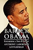 Barack Obam, Anthony Lawrence Littlefield, 1627095004