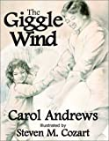 The Giggle Wind, Carol Andrews, 0972560920