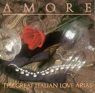 Amore Cd (Amore: Great Italian Love Arias)