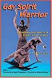 img - for Gay Spirit Warrior: An Empowerment Workbook for Men Who Love Men book / textbook / text book