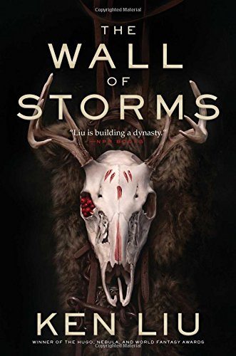 The Wall of Storms (The Dandelion Dynasty)