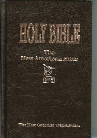 The New American Bible - Catholic Biblical Association of America 1971-1972 Edition