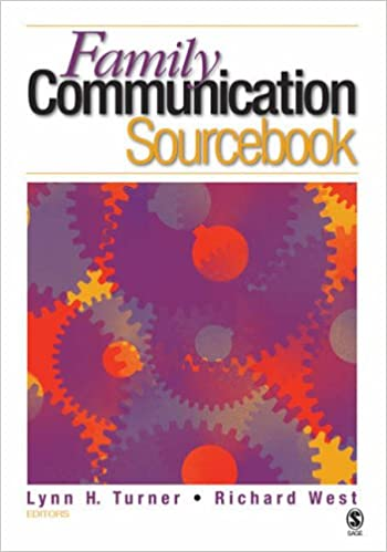 The Family Communication Sourcebook: A Reference for Theory and Research