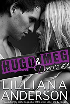 Drawn to Fight: Hugo & Meg by [Anderson, Lilliana]