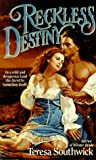 Reckless Destiny, Teresa Southwick, 0061083704