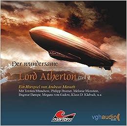 Der wundersame Lord Atherton 03: Abenteuer-Hörspiel: Amazon