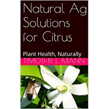 Natural Ag Solutions for Citrus