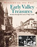 Early Valley Treasures, Claude C. Laval and Elizabeth M. Laval, 1884995470