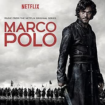 Marco Polo (Music from the Netflix Original Series) de Various en ...