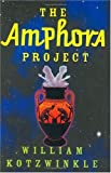 The Amphora Project, William Kotzwinkle, 0802118038