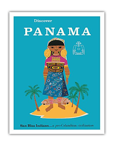 Discover Panama - San Blas Indians.a Pre-Columbian Civilization - Vintage World Travel Poster c.1960 - Fine Art Print - 11in x 14in