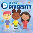 D is for Diversity: Celebrating What Makes Us Special from A to Z