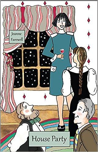 Amazon.com: House Party (9781684195886): Jeanne Farewell: Books