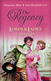 img - for The Regency: The Rebellious Bride/The Duke's Mistress (Lords & Ladies Collection) book / textbook / text book