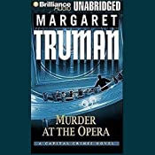 Murder at the Opera: A Capital Crimes Novel #22 | Margaret Truman