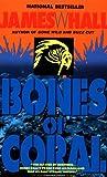 Bones of Coral, James W. Hall, 044021453X