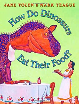How Do Dinosaurs Eat Their Food? 0545109906 Book Cover