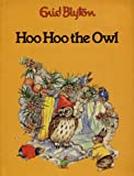 Hoo Hoo the Owl, Outlet Book Company Staff and Random House Value Publishing Staff, 0517492776