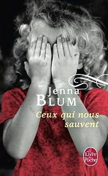 Ceux qui nous sauvent par Blum