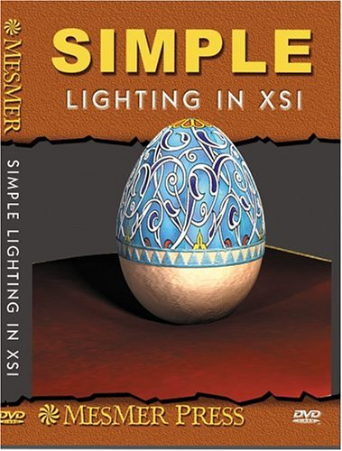 Simple Lighting in Softimage XSI (Xsi Dvd)