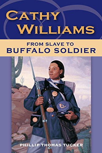 (Cathy Williams: From Slave to Buffalo Soldier)