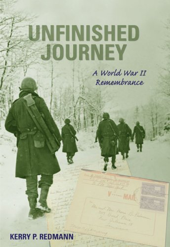Unfinished Journey: A World War II Remembrance