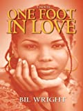 One Foot in Love, Bill Wright, 0786260378