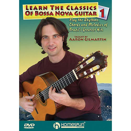 Learn the Classics of Bossa Nova Guitar DVD One Homespun Tapes Series DVD Written by Aaron Gilmartin- Pack of 2