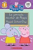 #8: La Peppa's School Day (Peppa Pig) (Spanish Edition)