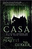 La Casa, Ted Dekker and Frank E. Peretti, 0881139432
