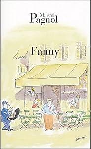 """Afficher """"La Trilogie marseillaise n° 02<br /> Fanny"""""""