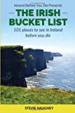 The Irish Bucket List: 101 places to see in Ireland before you die