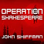 Operation Shakespeare: The True Story of an Elite International Sting | John Shiffman