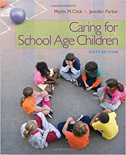 Caring for School-Age Children: 6th (Sixfth) Edition