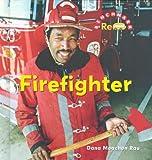 Firefighter, Dana Meachen Rau, 0761426175