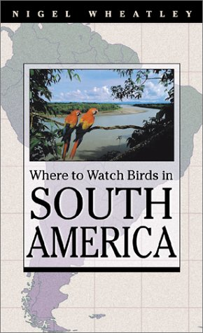 Where to Watch Birds in South America ebook