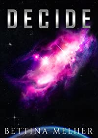 Decide by Bettina Melher ebook deal