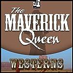 The Maverick Queen   Zane Grey