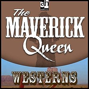 The Maverick Queen Audiobook