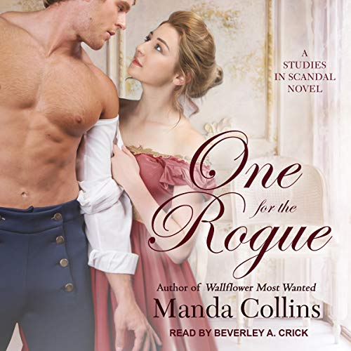 One for the Rogue: Studies in Scandal Series, Book 4 by Tantor Audio