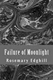 Failure of Moonlight: The Collected Bast Shorter Works