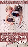 The Ultimate Flower Girl Dress Catelog for 2016: from The Childrens Dress Shop