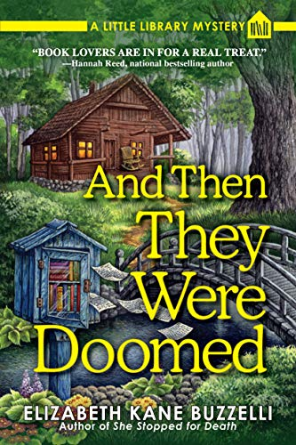 And Then They Were Doomed: A Little Library Mystery by [Elizabeth Kane Buzzelli]