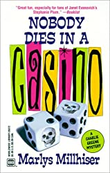 Nobody Dies In A Casino (Worldwide Library Mysteries)