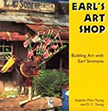 Earl's Art Shop, Stephen F. Young and D. C. Young, 0878058117