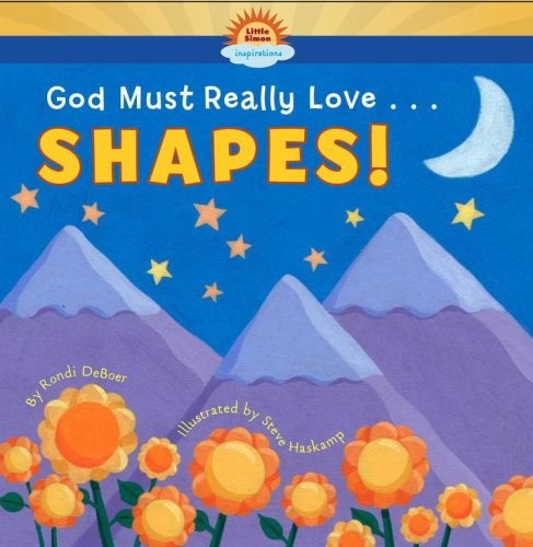 Download God Must Really Love . . . SHAPES! ebook