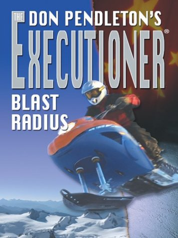 - Don Pendleton's The Executioner Blast Radius