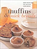 Muffins & Quick Breads: Great Recipe Ideas for Delicious Traditional Home Baking (Contemporary Kitchen)