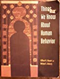 Things We Know About Human Behavior, Mynatt, 053600174X