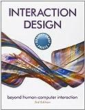 Interaction Design: Beyond Human - Computer Interaction